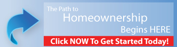 The Path to Homeownership Start Here - Click Now to Get Started Today!